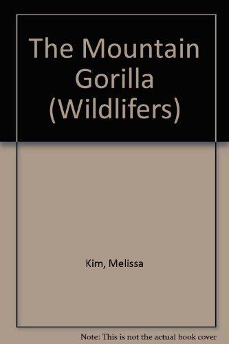 9780091764791: The Mountain Gorilla (Wildlifers)