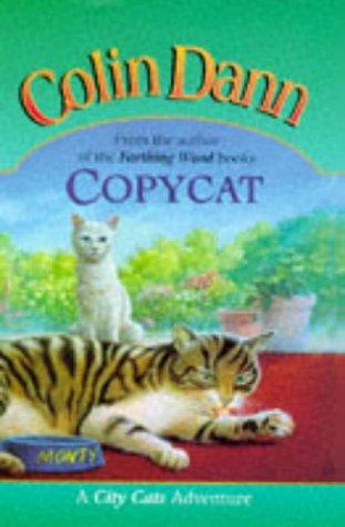 9780091765095: Copycat (City Cats Adventure)