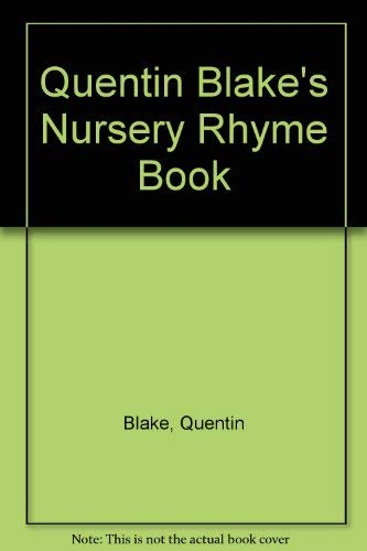9780091765217: Quentin Blake's Nursery Rhyme Book
