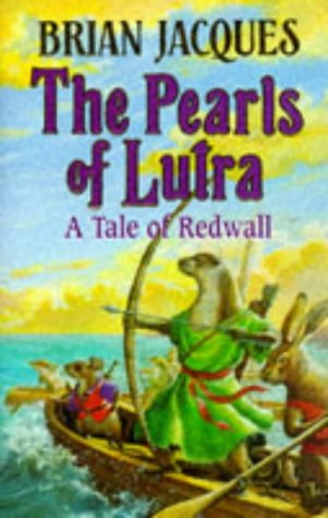 9780091765361: The Pearls Of Lutra (Redwall)