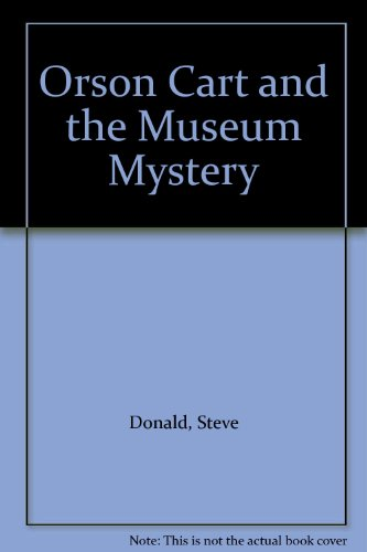 9780091765439: Orson Cart and the Museum Mystery
