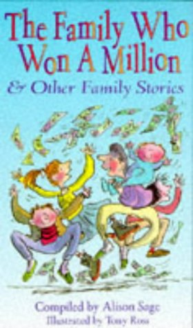 9780091765576: The Family Who Won a Million and Other Stories