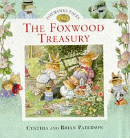 9780091765798: The Foxwood Treasury: Bk. 1 (Foxwood Tales)