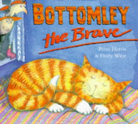 9780091766559: Bottomley the Brave