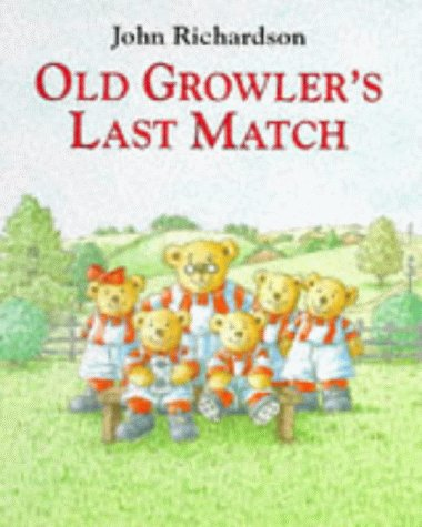 9780091766757: Old Growler's Last Match