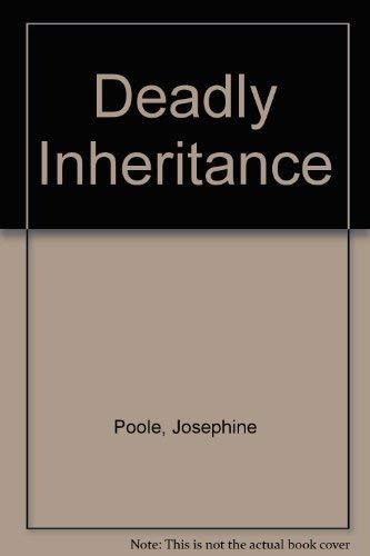 9780091766948: Deadly Inheritance