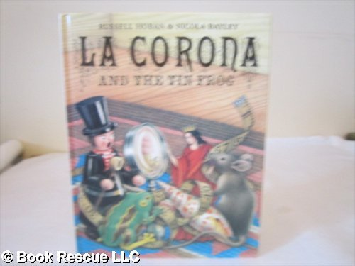 9780091767204: La Corona and the Tin Frog