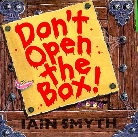 9780091767853: Don't Open the Box!