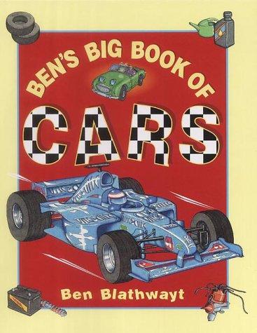 9780091767952: Ben's Big Book of Cars (Ben's Big Books)