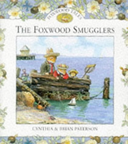 9780091768010: The Foxwood Smugglers
