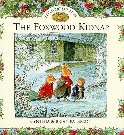 9780091768119: The Foxwood Kidnap (Foxwood Tales)