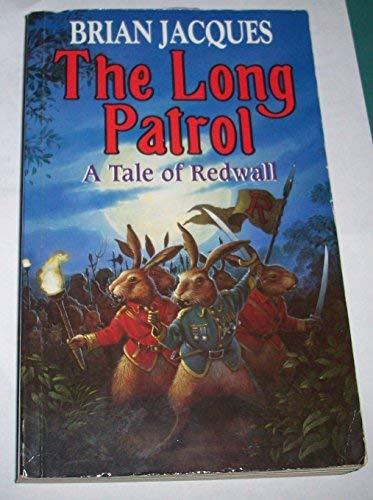 9780091768201: The Long Patrol (Redwall, Book 10)