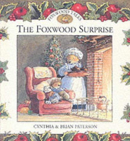 9780091768218: The Foxwood Surprise (Foxwood Tales)