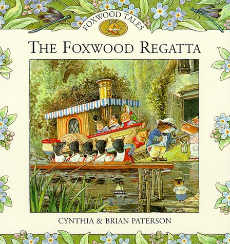 9780091768317: The Foxwood Regatta (Foxwood Tales)