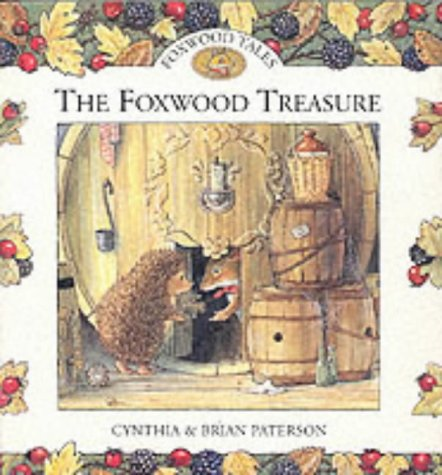 9780091768416: THE FOXWOOD TREASURE (FOXWOOD TALES)