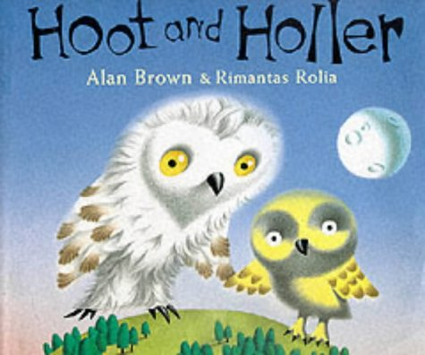 9780091768584: Hoot and Holler