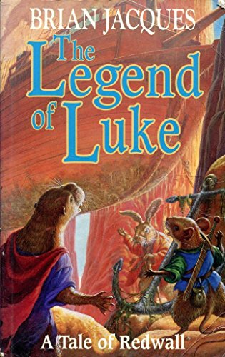 9780091768720: THE LEGEND OF LUKE: A Tale of Redwall