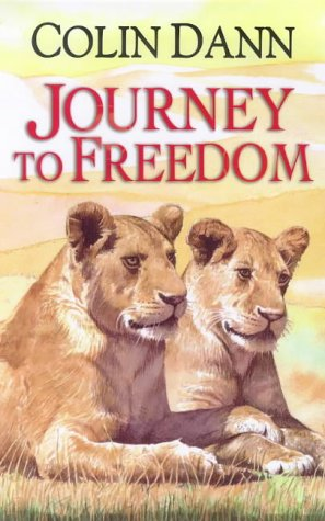 9780091768850: Journey to Freedom (The lions of Lingmere) (Bk. 1)
