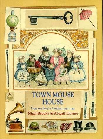 9780091768935: Town Mouse House (Mouse Histories)