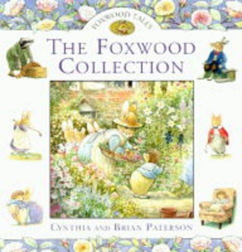 The Foxwood Treasury: Bk. 2 (Foxwood Tales): Cynthia Paterson, Brian