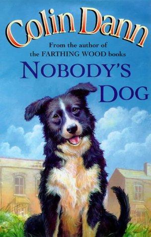 9780091769000: Nobody's Dog