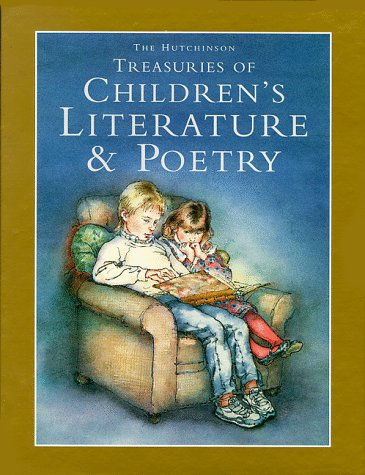 9780091769055: The Hutchinson Treasury of Children's Literature and Poetry