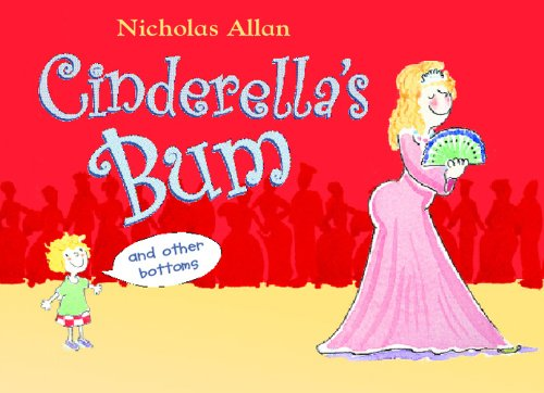 9780091769222: Cinderella's Bum and Other Bottoms