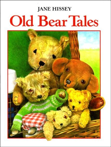 Old Bear Tales (0091769337) by Jane Hissey