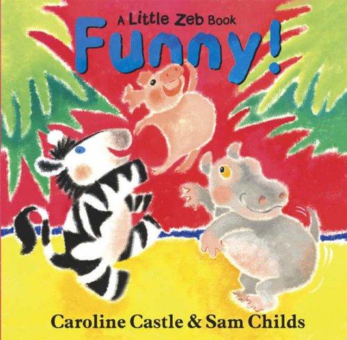 9780091769499: Funny! (Little Zeb)