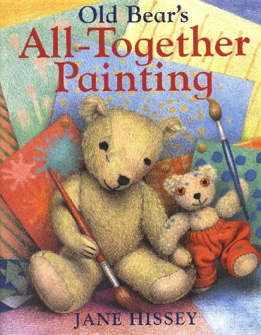 9780091769574: Old Bear's All-Together Painting