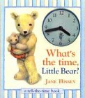 9780091769673: What's the Time Little Bear?