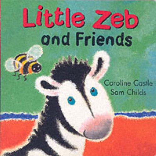 9780091769994: Little Zeb and Friends