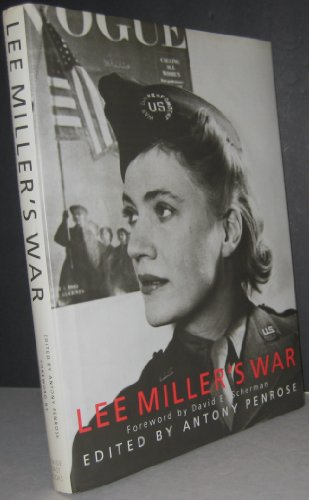 9780091770303: Lee Miller's War (Conde Nast)
