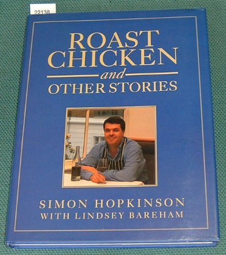 9780091770341: Roast Chicken and Other Stories