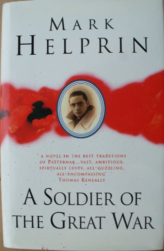 9780091770570: A Soldier of the Great War