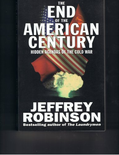 9780091770655: End Of American Century