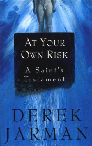 9780091770679: At Your Own Risk: A Saint's Testament.