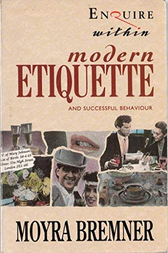 9780091771270: Enquire Within Upon Modern Etiquette and Successful Behaviour
