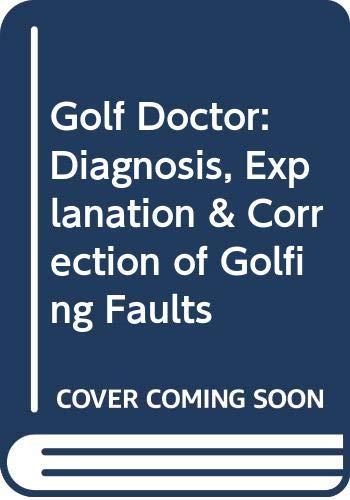 9780091771331: Golf Doctor