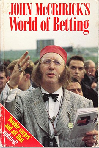9780091771652: John McCririck's World of Betting: Double Carpet and All That