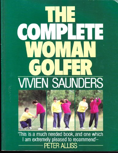9780091771669: The Complete Woman Golfer