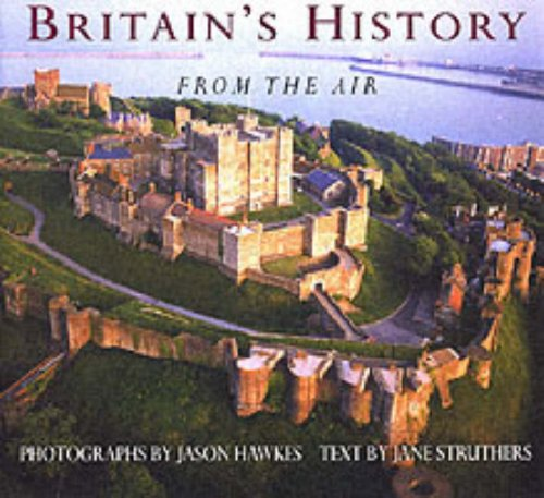9780091771744: Britain's history from the air