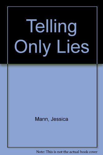 Telling Only Lies : ( SIGNED COPY )