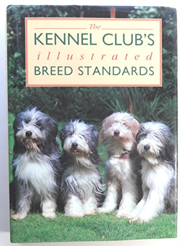 9780091772000: THE KENNEL CLUB'S ILLUSTRATED BREED STANDARDS.
