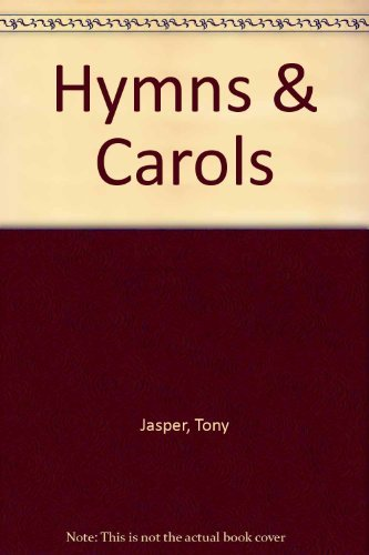 Hymns & Carols: Jasper, Tony