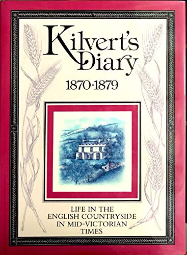 9780091772253: Kilvert's diary, 1870-1879: An illustrated selection
