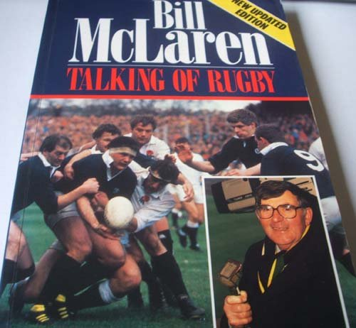 9780091772963: Talking of Rugby an Autobiography