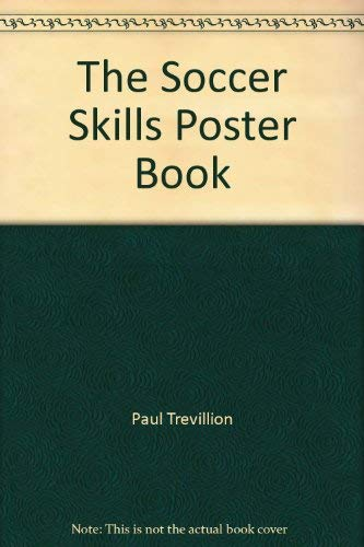 9780091772970: The Soccer Skills Poster Book