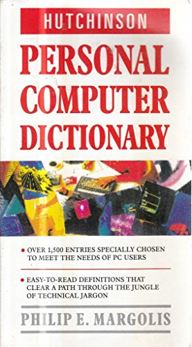 9780091773045: Hutchinson Personal Computer Dictionary