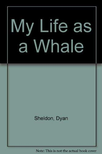 9780091773366: My Life as a Whale